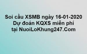 Soi cầu XSMB ngày 16–01–2020
