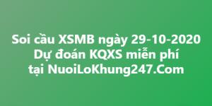 Soi cầu XSMB ngày 29–10–2020
